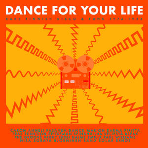 Va-Dance For Your Life – Rare Finnish Disco & Funk 1976–1986 /  Svart Records
