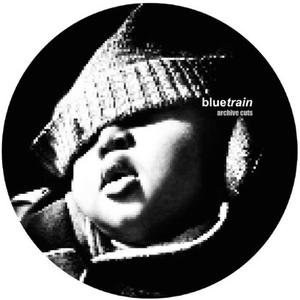 Bluetrain Aka Steve O'sullivan With Lee-Archive Cuts / Bluetrain
