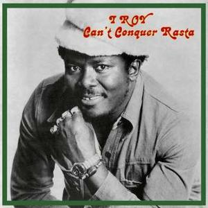 I Roy-Can't Conquer Rasta / Radiation Roots