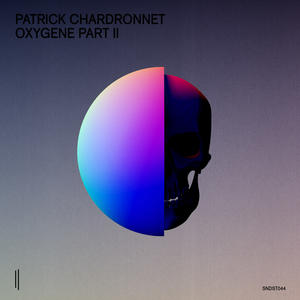 Patrick Chadronnet-Oxygene Part 2 /  SECOND STATE AUDIO