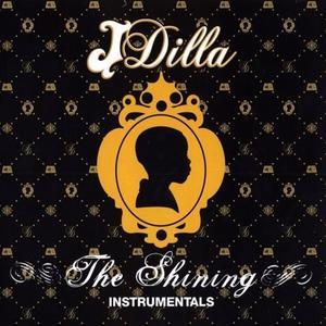 J Dilla-The Shining (Instrumentals) / BBE