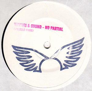 Rhythm & Sound-No Partial