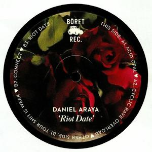 Daniel Araya-Riot Date / Borft