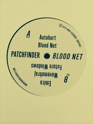 Patchfinder-Blood Net Ep