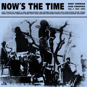 Va-	Now's The Time: Deep German Jazz Grooves Vol 2: 1957-1969  / SONORAMA