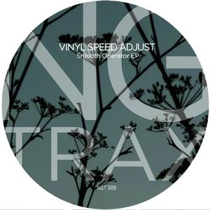 Vinyl Speed Adjust-Smooth Operator EP / NG Trax