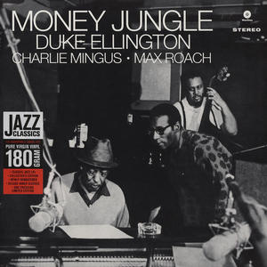 Duke Ellington • Charlie Mingus* • Max Roach-Money Jungle / WaxTime