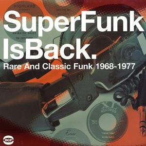 Va- SuperFunk Is Back. Rare And Classic Funk 1968-1977 /  BGP Records