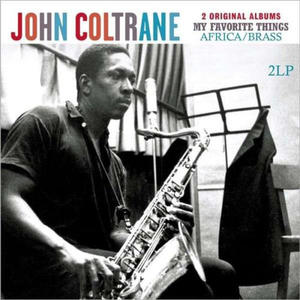 John Coltrane-My Favorite Things / Africa Brass / Vinyl Passion