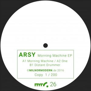 Arsy-Morning Machine EP / Milnormodern