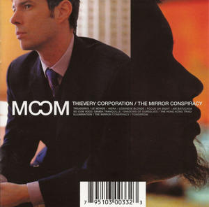 Thievery Corporation-The Mirror Conspiracy /  Eighteenth Street Lounge Music