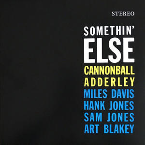 Cannonball Adderley-Somethin' Else /  WaxTime In Color