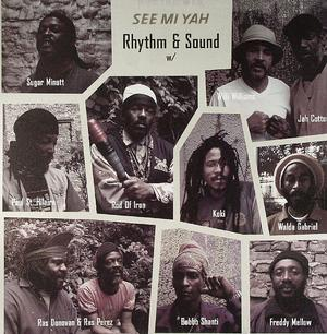 Rhythm & Sound-See Mi Yah LP
