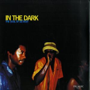 Va-In The Dark: The Soul Of Detroit / Still Music