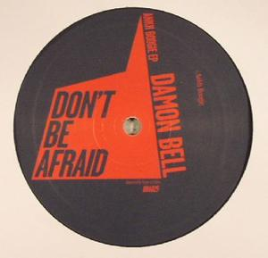 Damon Bell-Ankh Boogie Ep / Dont Be Afraid