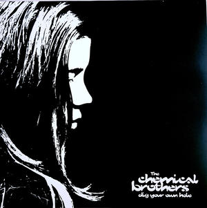 Chemical Brothers-Dig Your Own Hole / Virgin