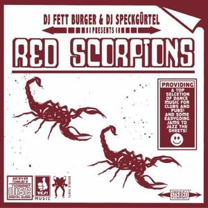 Dj Fett Burger & Dj Speckguertel - Red Scorpions / Royal Oak
