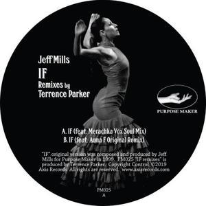 Jeff Mills - If - Remixes / Purpose Maker