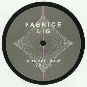 Fabrice Lig- Purple Raw Vol 3 / Systematic
