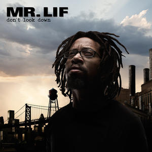 Mr. Lif-Don't Look Down /  Mello Music Group