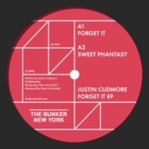 Justin Cudmore-Forget It Ep / The Bunker New York