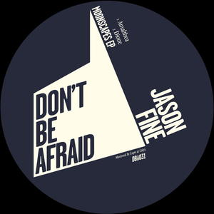 Jason Fine-Moonscapes / Dont Be Afraid