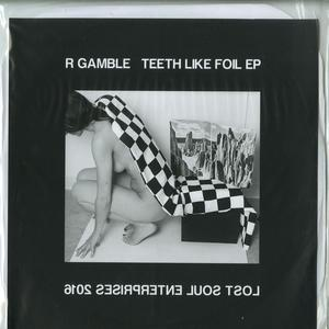 Richard Gamble-Teeth Like Foil / Lost Soul Enterprises