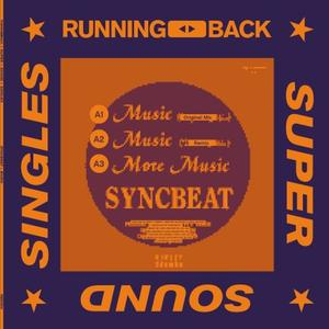 Syncbeat-Music / Running Back Super Sound Singles