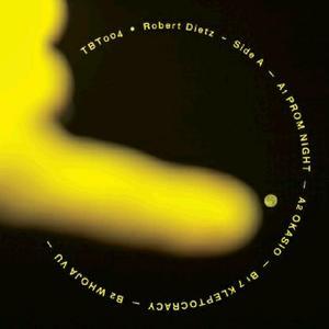 Robert Dietz-Tbt004 / Truth Be Told