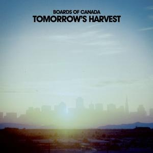 Boards Of Canada-Tomorrow's Harvest / Warp
