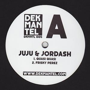 Juju & Jordash-Quasi Quasi / Dekmantel