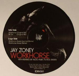 Jay Zoney-Workhorse Ep / Eternal Drive