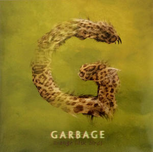 GarbageStrange Little Birds