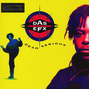 Das EFX-Dead Serious /  Music On Vinyl