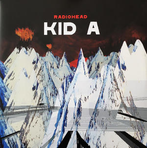 Radiohead ‎– Kid A / XL Recordings