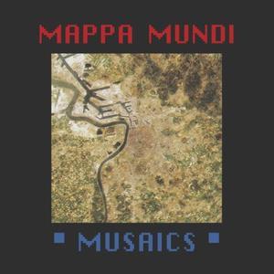 Mappa Mundi - Musaics / Midnight Drive