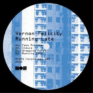 Vernon Felicity-Running Late / Mos