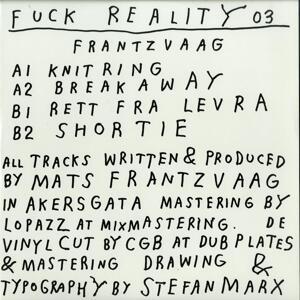 Frantzvaag-Fuck Reality 03