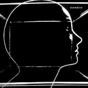 Slowdive-Slowdive /  Dead Oceans
