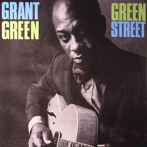 Grant Green-Green Street / WaxTime