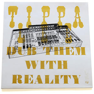 Tippa Lee-Dub Them With Reality /  STONES THROW