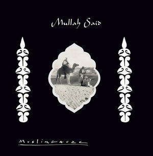Muslimgauze-Mullah Said /  Staalplaat
