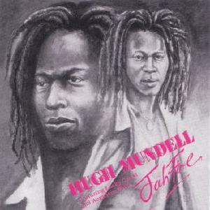 Hugh Mundell & Lacksley Castell-Jah Fire /  17 North Parade