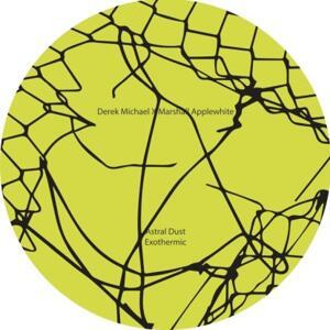 Derek Michael / Marshall Applewhite-Astral Dust / Detroit Underground
