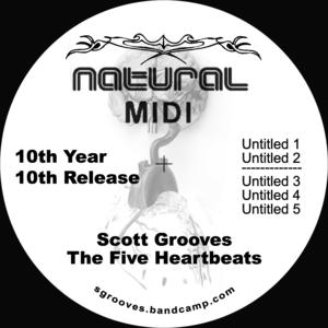 Scott Grooves-The Five Heartbeats / Natural Midi