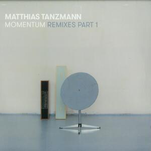 Matthias Tanzmann-Momentum Remixes Part 1 / Moon Harbour