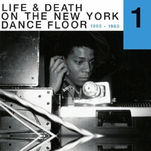 Va- Life & Death On A New York Dance Floor 1980-1983 Part 1 / Reappearing