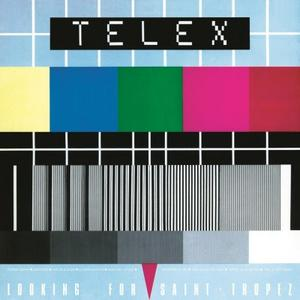 Telex-Looking For Saint-Tropez / Music On Vinyl
