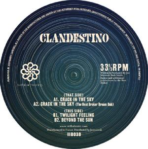 Clandestino-Crack In The Sky Ep / Is It Balearic