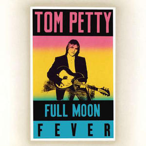 Tom Petty-Full Moon Fever /  MCA Records